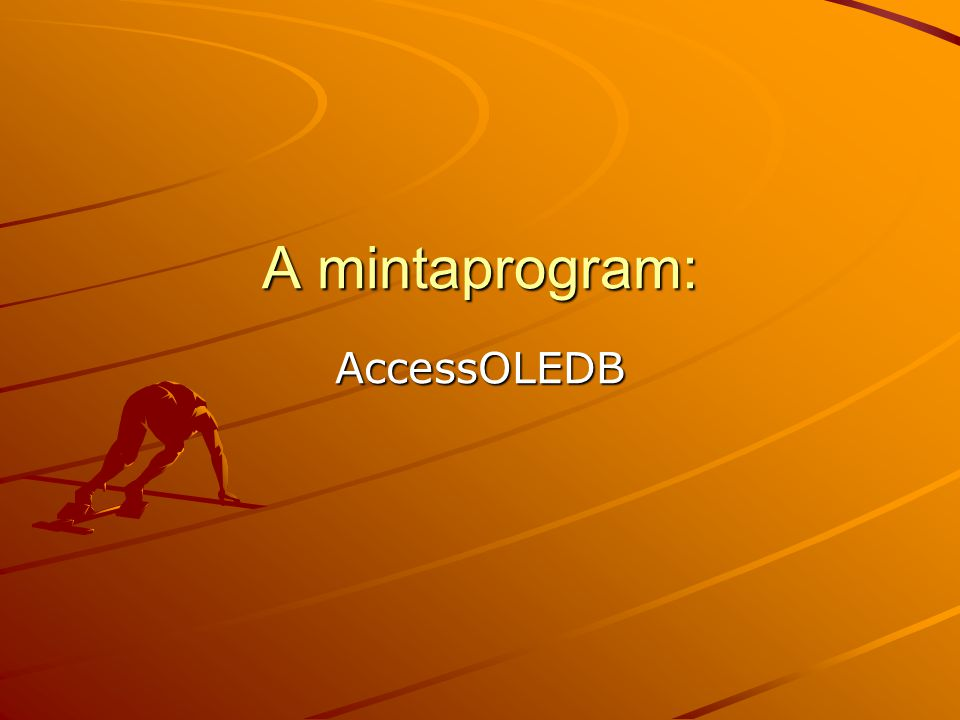 A mintaprogram: AccessOLEDB