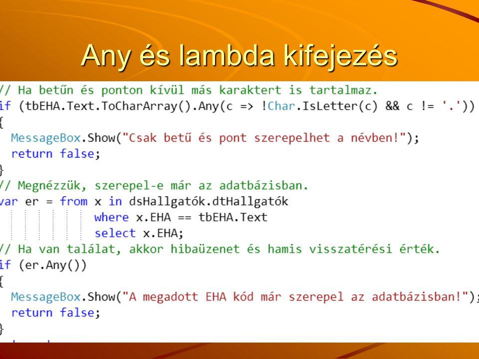 Any és lambda kifejezés J.Zs.Cs.: Vizuális programozás (c) 2014 68