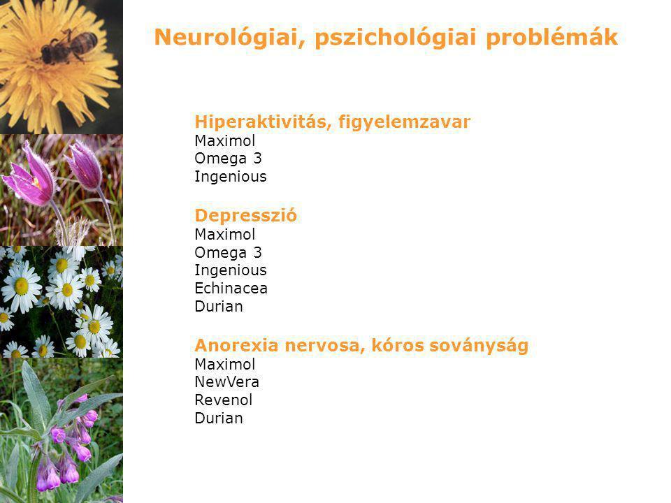 Hiperaktivitás, figyelemzavar Maximol Omega 3 Ingenious Depresszió Maximol Omega 3 Ingenious Echinacea Durian Anorexia nervosa, kóros soványság Maximo