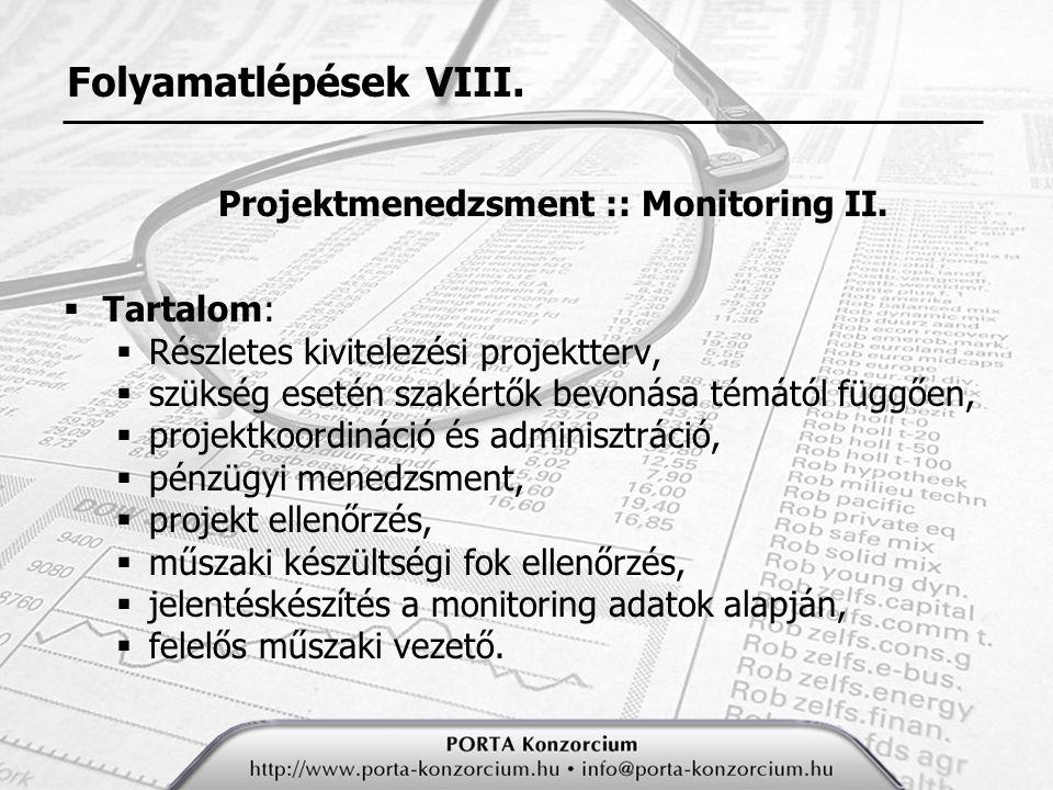 Folyamatlépések VIII.Projektmenedzsment :: Monitoring II.