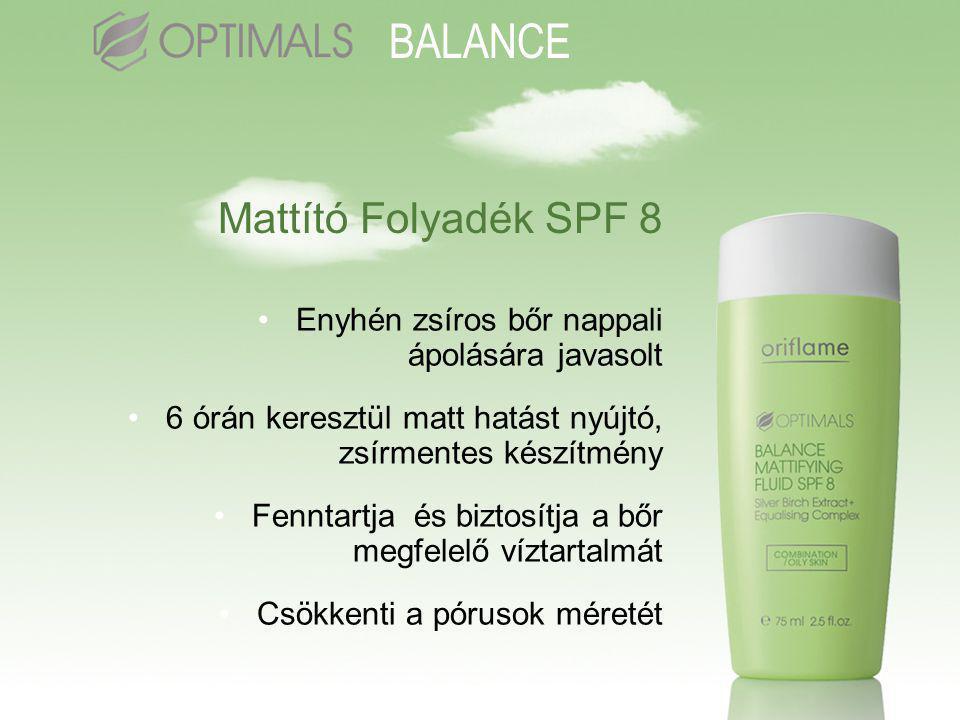 Mattító Folyadék SPF 8 •Enyhén zsíros bőr nappali ápolására javasolt •6 órán keresztül matt hatást nyújtó, zsírmentes készítmény •Fenntartja és biztosítja a bőr megfelelő víztartalmát •Csökkenti a pórusok méretét BALANCE