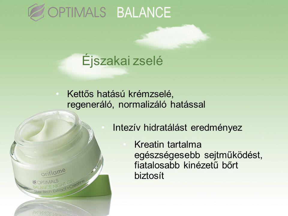 Éjszakai zselé •Kettős hatású krémzselé, regeneráló, normalizáló hatással •Intezív hidratálást eredményez •Kreatin tartalma egészségesebb sejtműködést, fiatalosabb kinézetű bőrt biztosít BALANCE