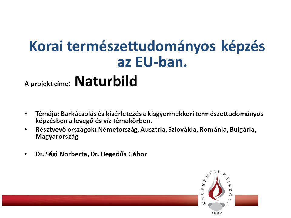 Korai természettudományos képzés az EU-ban.