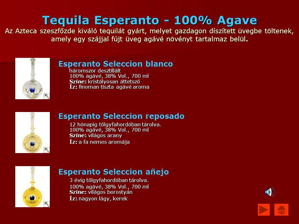 Tequila Esperanto - 100% Agave Az Azteca szeszfőzde kiváló tequilát gyárt, melyet gazdagon díszített üvegbe töltenek, amely egy szájjal fújt üveg agáv