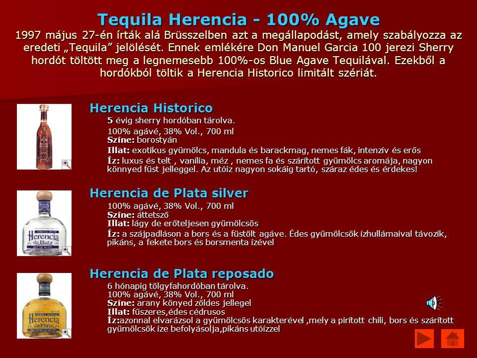 """Tequila Herencia - 100% Agave 1997 május 27-én írták alá Brüsszelben azt a megállapodást, amely szabályozza az eredeti """"Tequila"""" jelölését. Ennek emlé"""