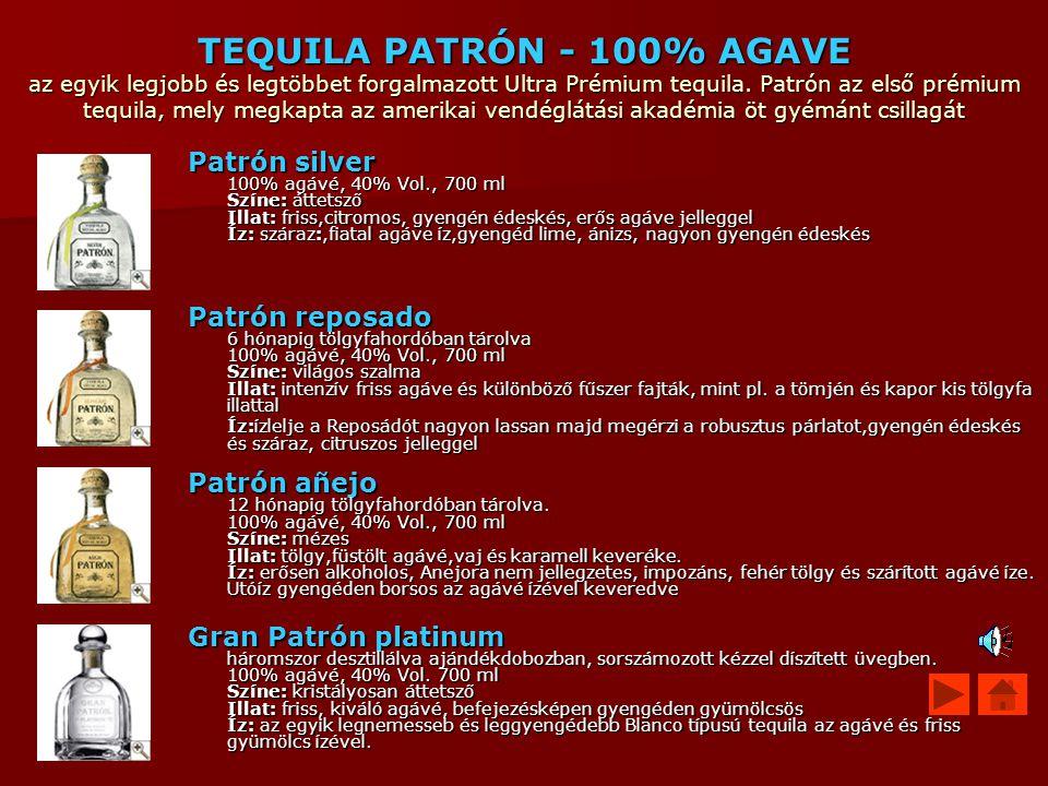 TEQUILA PATRÓN - 100% AGAVE az egyik legjobb és legtöbbet forgalmazott Ultra Prémium tequila. Patrón az első prémium tequila, mely megkapta az amerika