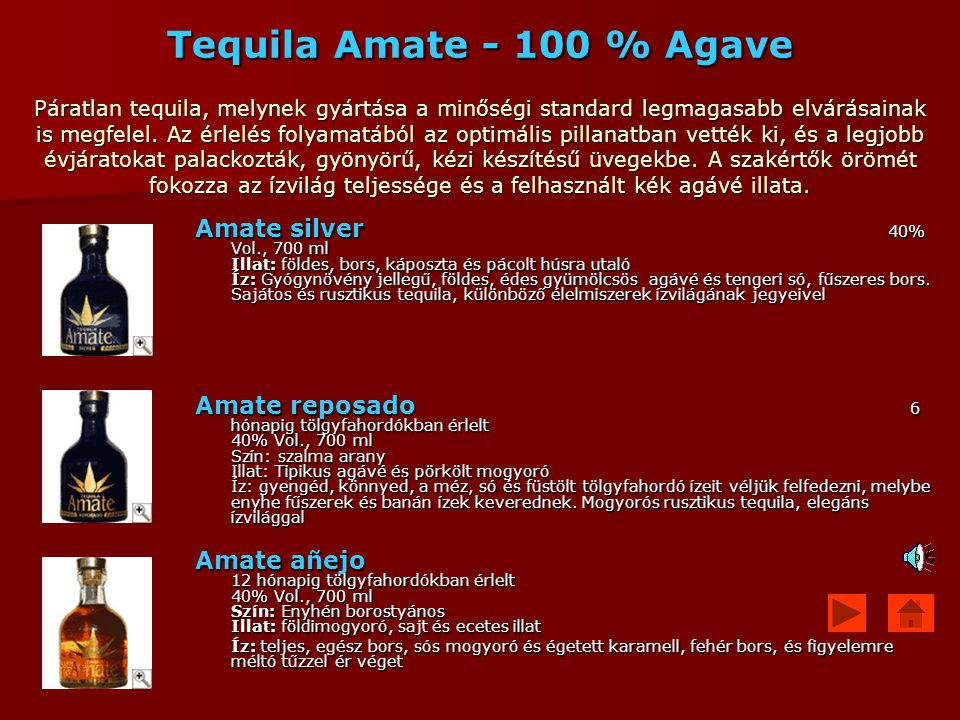 Tequila Amate - 100 % Agave Páratlan tequila, melynek gyártása a minőségi standard legmagasabb elvárásainak is megfelel. Az érlelés folyamatából az op