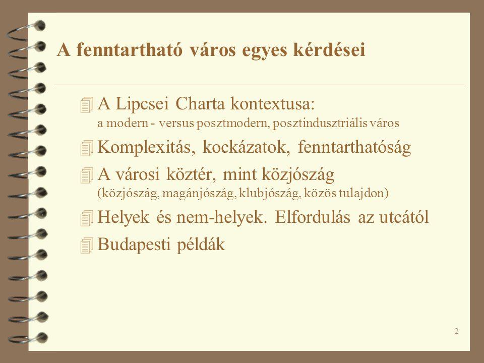 33 Elfordulás az utcától – öt felvonásban (4) Forrás: Engwicht, David: Towards an Eco-city.