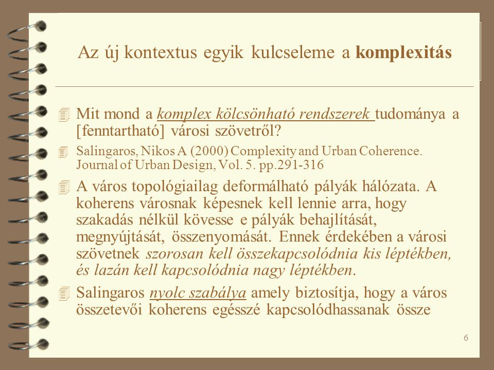 27 Értelmezés az építészetben és a városépítésben 4 Helyek és nem-helyek (Augé, Marc: Non-places: Introduction of an Anthropology of Super-modernity 1995) 4 Nem-hely-ek: az utazás, kereskedelem, találkozás terei.