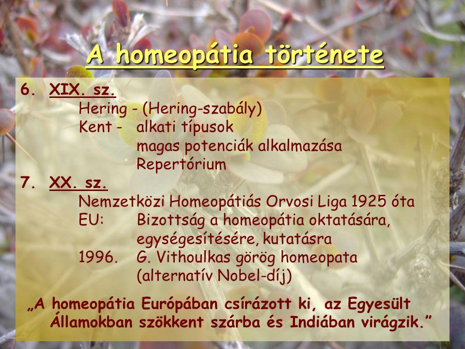 A homeopátia története 5. Hahnemann – a homeopátia rendszerbe foglalása 1755-1843 orvos-gyógyszerész-vegyész 1790:Kínafakéreg önkisérlet 1796:Szakmai