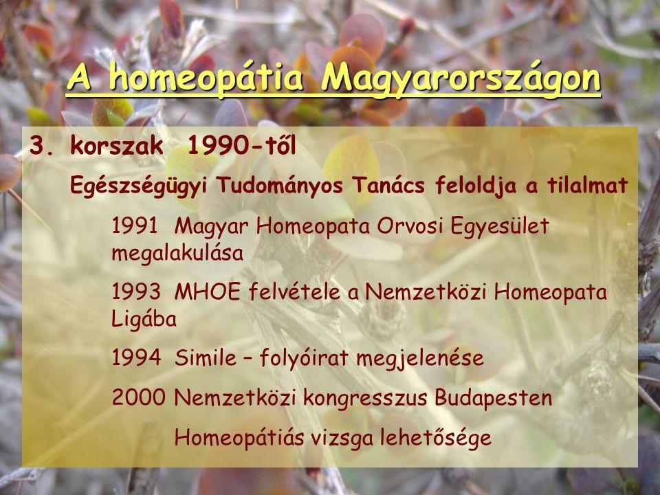 A homeopátia Magyarországon 2.korszak 1860-as évek Magyarország a homeopátia fellegvára Almási-Balogh Pál, Argenti Döme (Magyar Homeopata Orvosegylet)