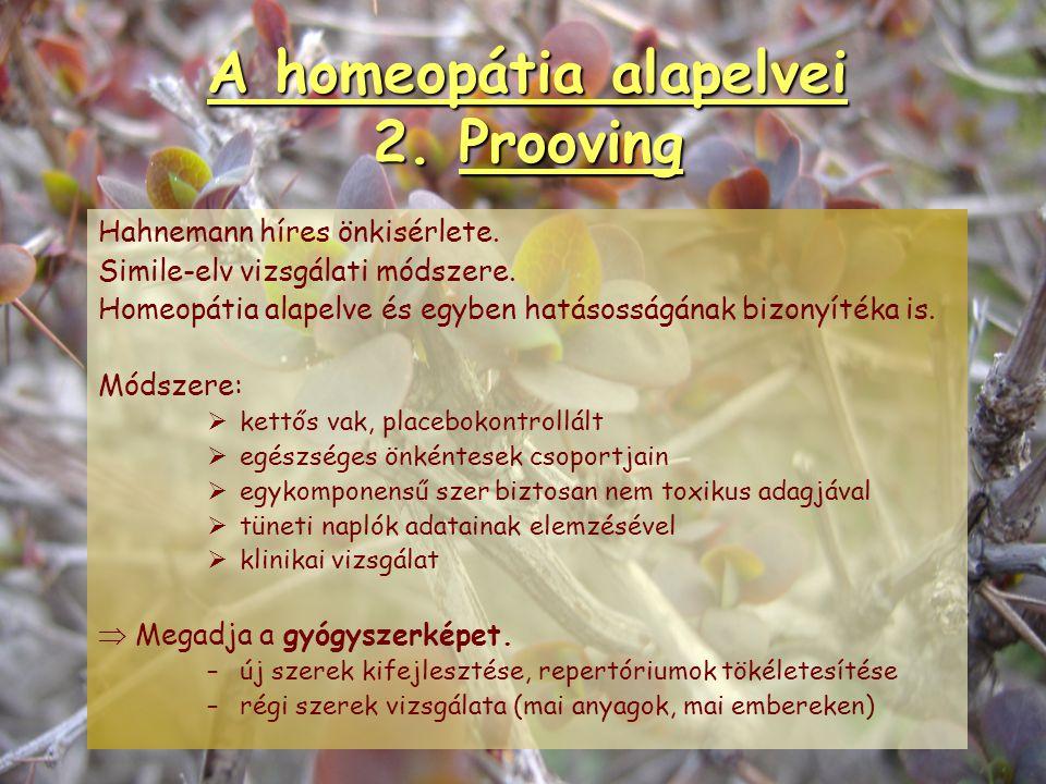 """A homeopátia alapelvei 1. Simile-elv Galenus: """"A betegség fellépéséhez alkati sajátság (diathesis) és kiváltó ok kell."""" Paracelsus: """"Ami nagy adagban"""