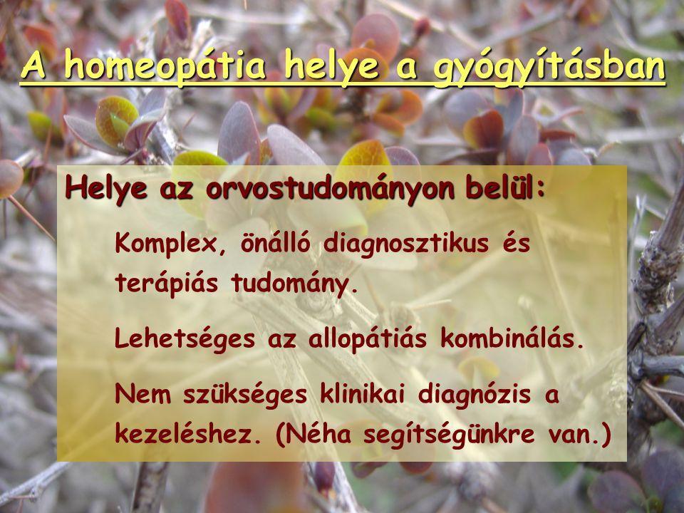 Irányzatok a homeopátiában Komplex homeopátia   akut betegséget kezel   elvész az individualitás   gyors, nem kell hozzá sok homeopátiás ismeret