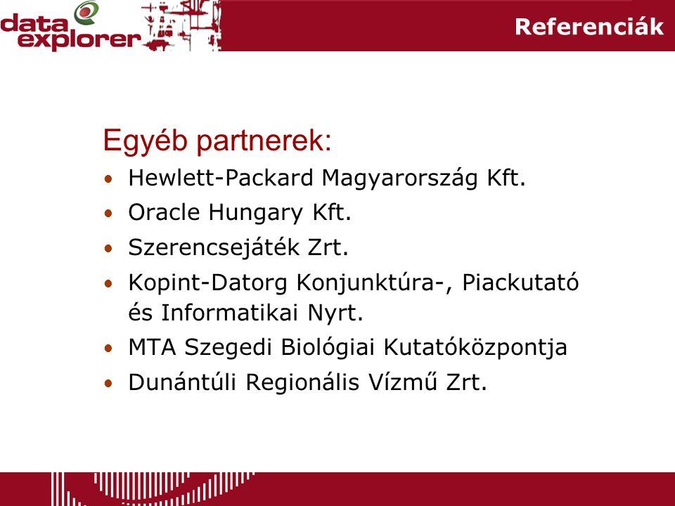 Referenciák Egyéb partnerek: • Hewlett-Packard Magyarország Kft.
