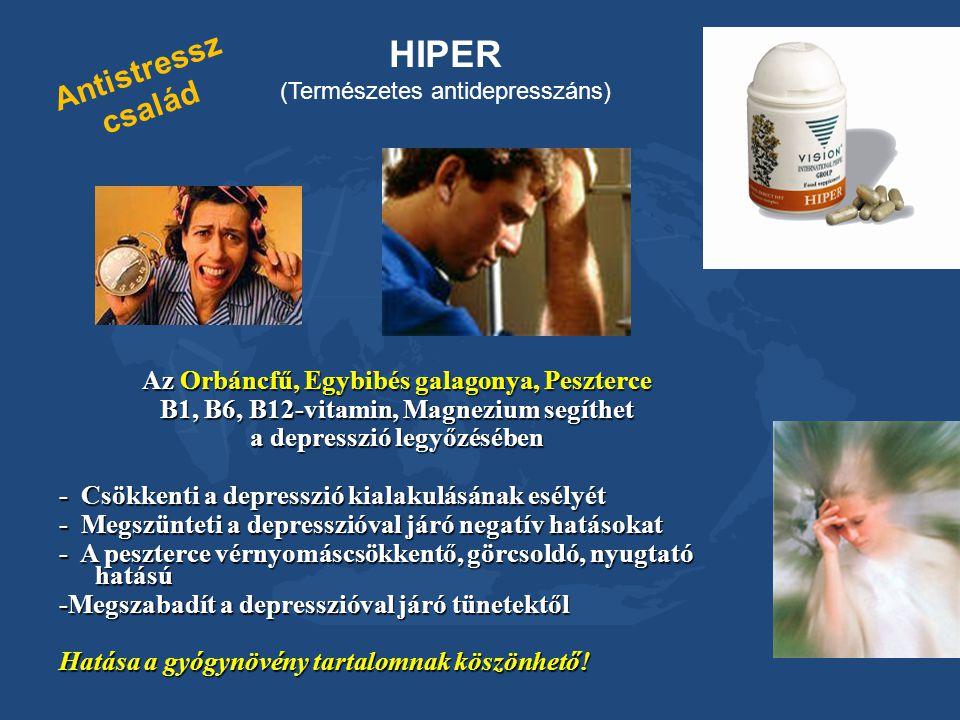 Antistressz család Az Orbáncfű, Egybibés galagonya, Peszterce B1, B6, B12-vitamin, Magnezium segíthet a depresszió legyőzésében - Csökkenti a depressz