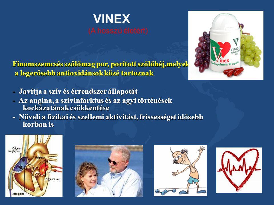 VINEX (A hosszú életért) Finomszemcsés szőlőmag por, porított szőlőhéj,melyek a legerősebb antioxidánsok közé tartoznak a legerősebb antioxidánsok köz