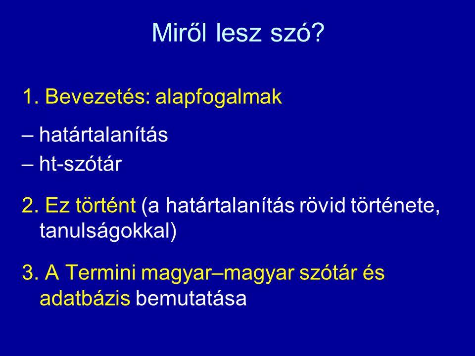 HATÁRTALANÍTÁS ÉS HT-SZÓTÁR Lanstyák István–Benő Attila