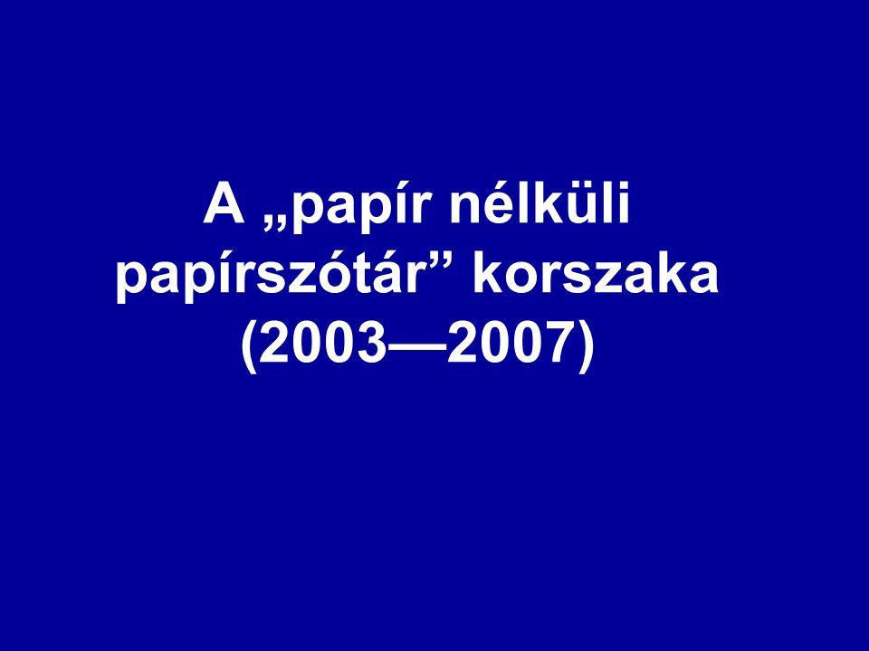 A Termini Kutatóhálózat szóhatártalanító munkálatai 2003–