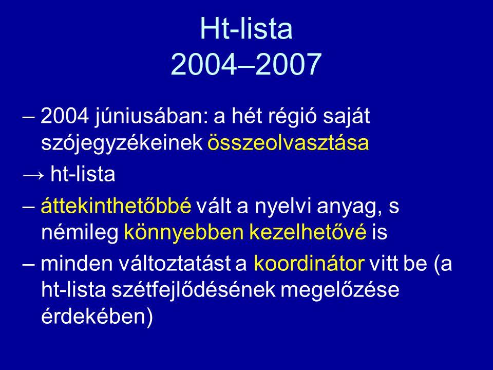 """""""Csatlakozási tárgyalások – 2003 őszén: a négy nagyrégióban kezdődtek a munkálatok (Er, Fv, Va, Ka) – 2003 végén: két kisrégió csatlakozása (Mv, Őv) – 2004 tavaszán: a hiányzó kisrégió csatlakozása (Hv)"""