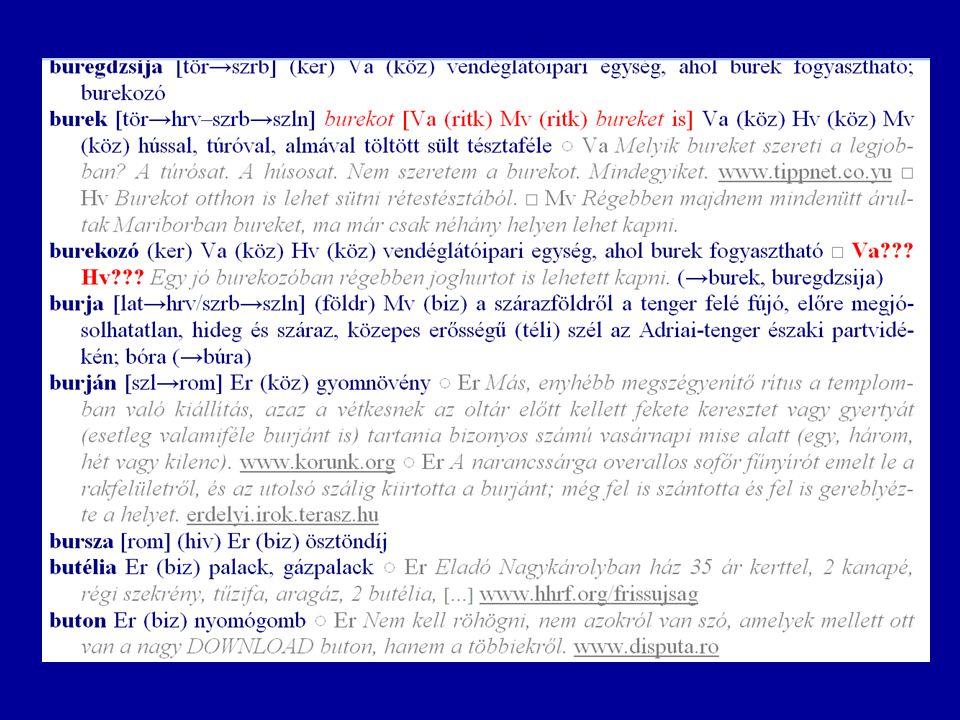 Ht-lista 2004–2007 – 2004 júniusában: a hét régió saját szójegyzékeinek összeolvasztása → ht-lista – áttekinthetőbbé vált a nyelvi anyag, s némileg könnyebben kezelhetővé is – minden változtatást a koordinátor vitt be (a ht-lista szétfejlődésének megelőzése érdekében)