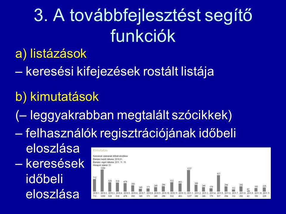 c) kimutatások – pl. példamondat- típusok száma