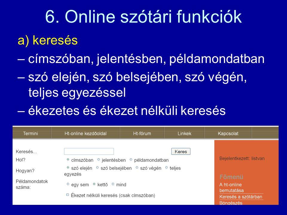 b) kimutatások, pl.: – különbözõ szófajú szavak száma