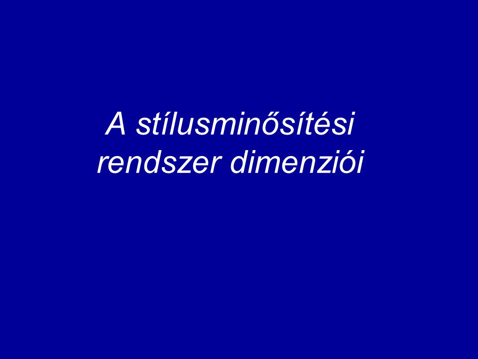 A Termini stílusminősítési rendszer jellemzői: a) többdimenziós rendszer: a minősítés különféle szempontjai nem keverednek, hanem elválnak egymástól b) a semleges stílusértéket is jelöljük (a listázások, azaz a kutatás megkönnyítése végett) c) nem alkalmazunk ideologikus minősítéseket, mint az ÉKSz.