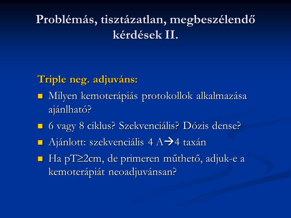 Problémás, tisztázatlan, megbeszélendő kérdések II.