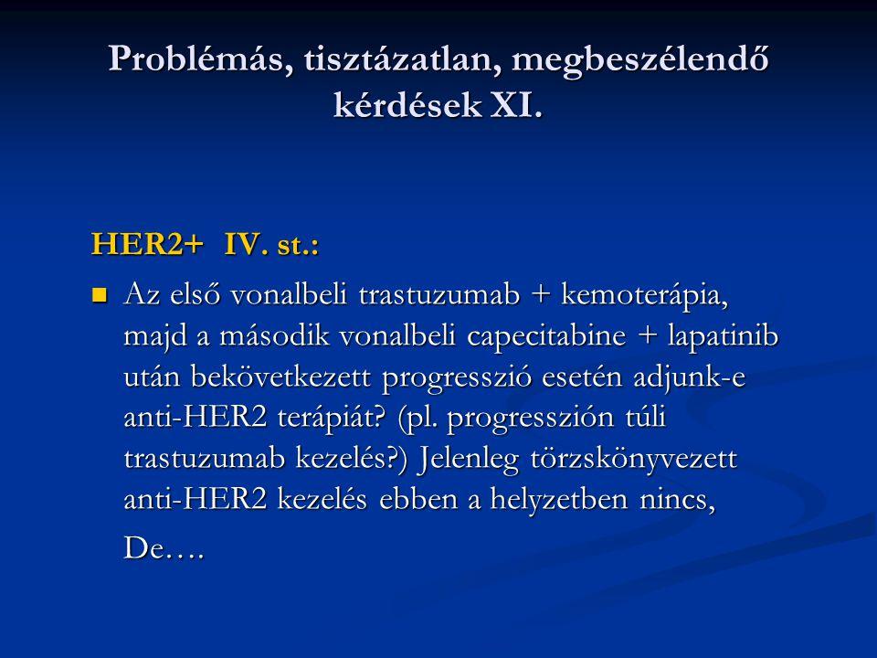 Problémás, tisztázatlan, megbeszélendő kérdések XI.
