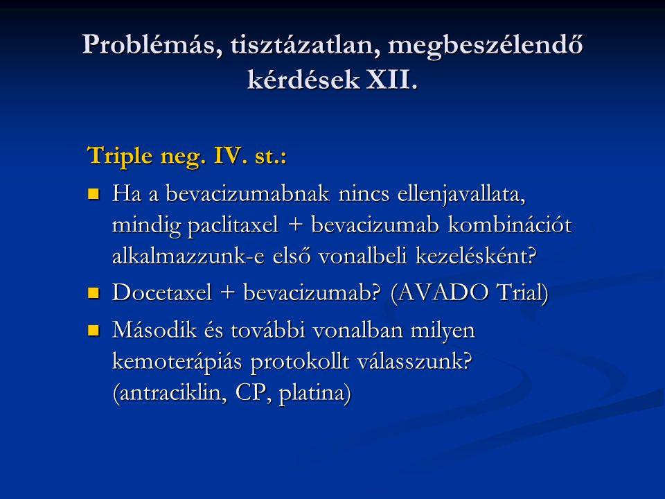 Problémás, tisztázatlan, megbeszélendő kérdések XII.