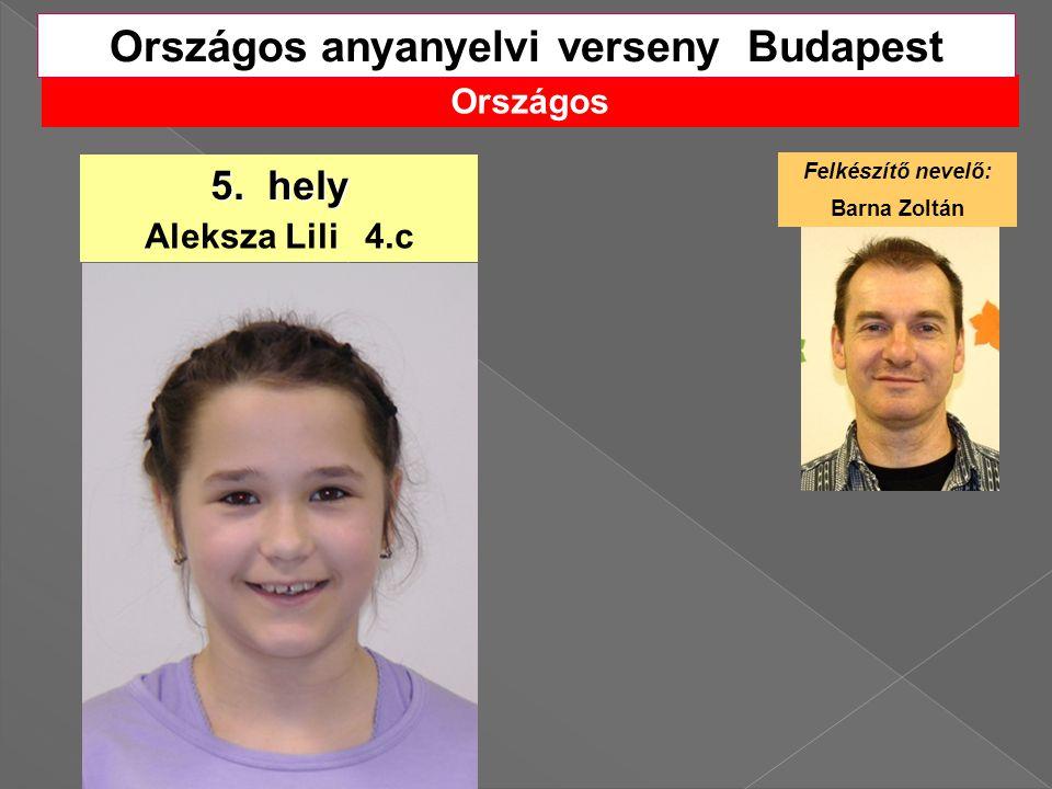 Országos Országos anyanyelvi verseny Budapest 5.