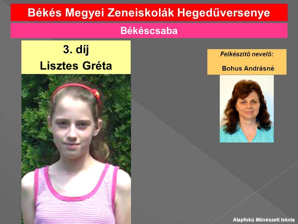 Békés Megyei Zeneiskolák Hegedűversenye Lisztes Gréta 3.