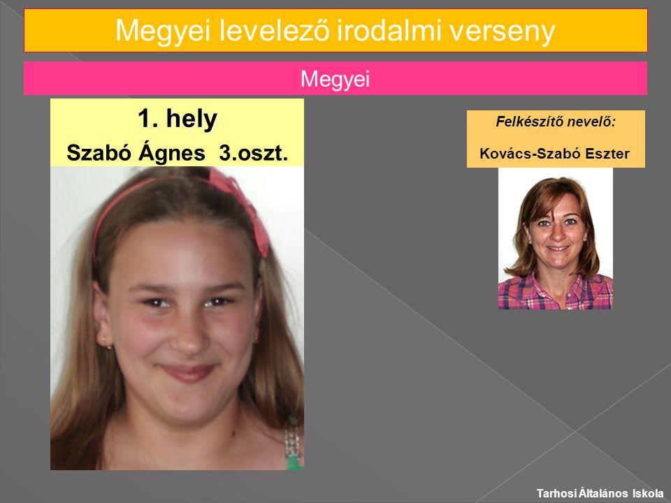 Megyei levelező irodalmi verseny Szabó Ágnes 3.oszt.