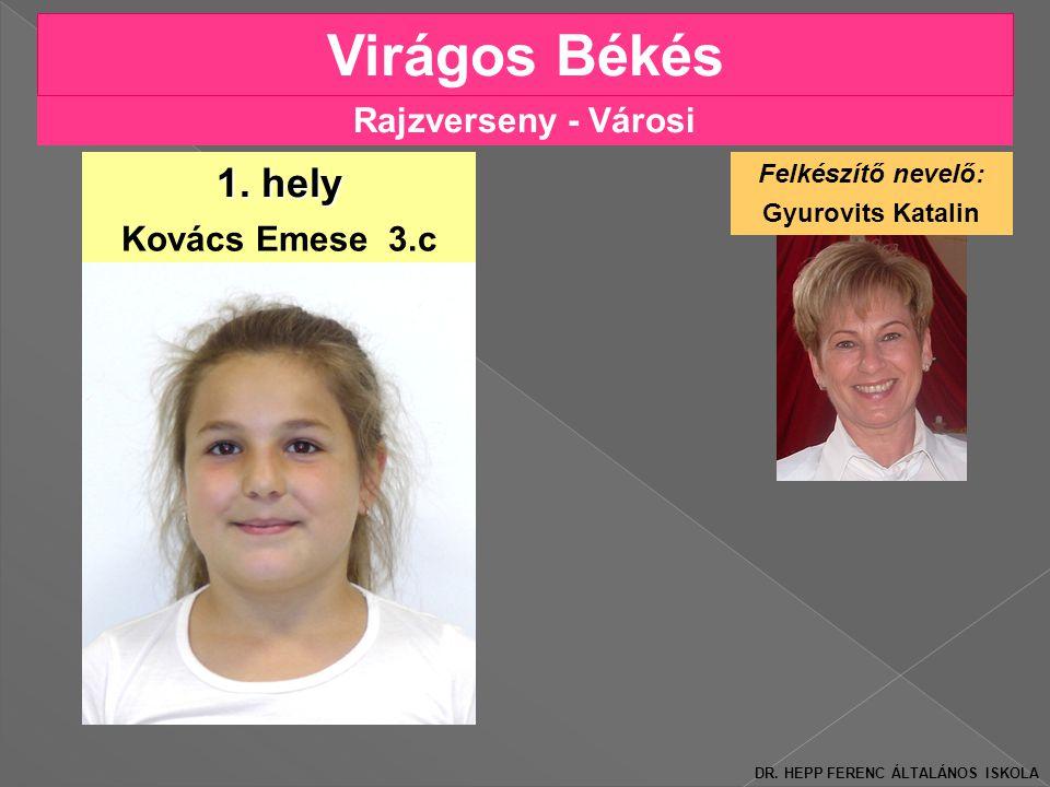 Rajzverseny - Városi Virágos Békés Kovács Emese 3.c 1.