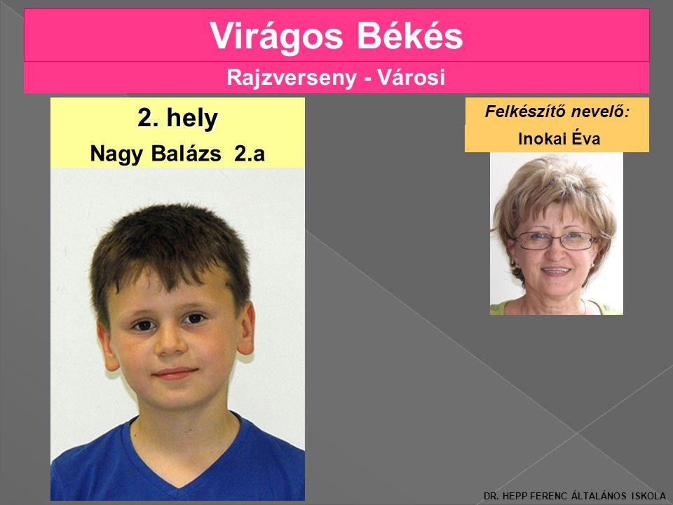 Rajzverseny - Városi Virágos Békés Nagy Balázs 2.a 2.