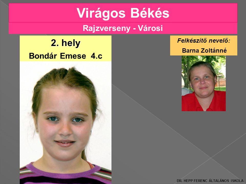 Rajzverseny - Városi Virágos Békés Bondár Emese 4.c 2.