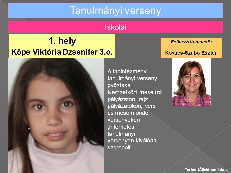 Tanulmányi verseny Köpe Viktória Dzsenifer 3.o.1.