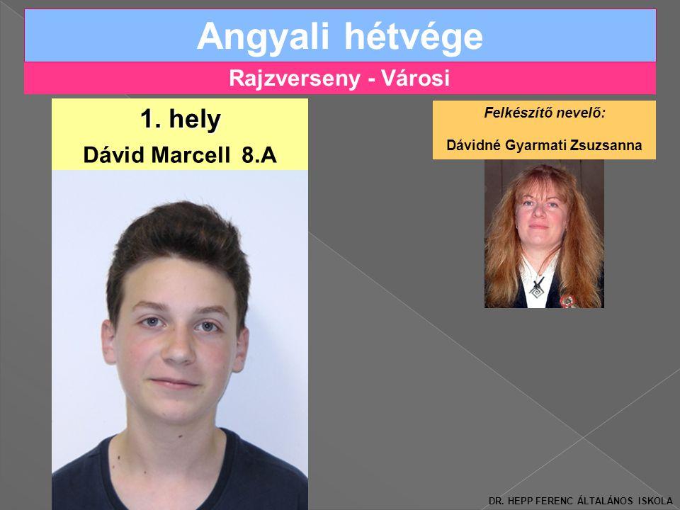Rajzverseny - Városi Angyali hétvége Dávid Marcell 8.A 1.