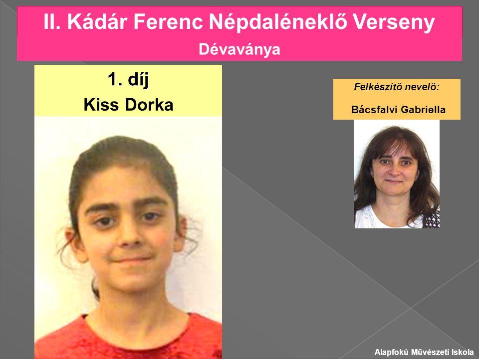 II.Kádár Ferenc Népdaléneklő Verseny Kiss Dorka 1.