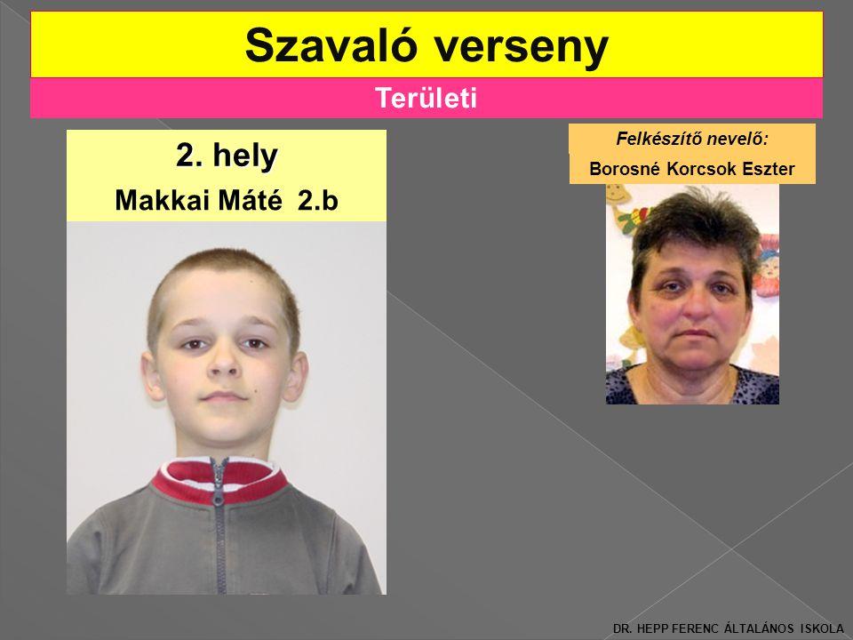 Területi Szavaló verseny 2.hely Makkai Máté 2.b DR.