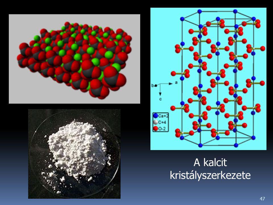 47 A kalcit kristályszerkezete