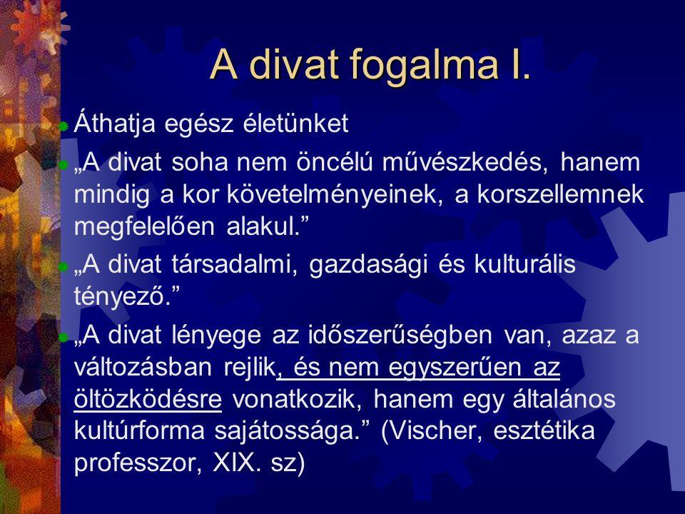 A divat fogalma II.