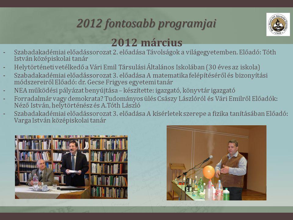 2012 március 2012 fontosabb programjai -Szabadakadémiai előadássorozat 2.