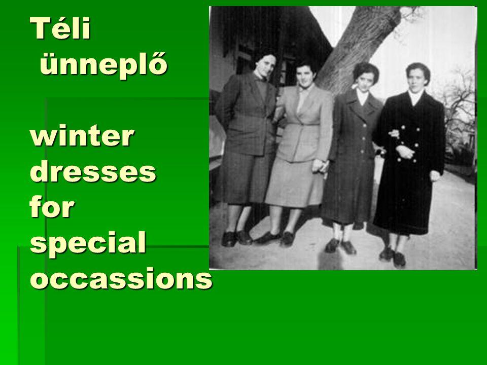 Téli ünneplő winter dresses for special occassions