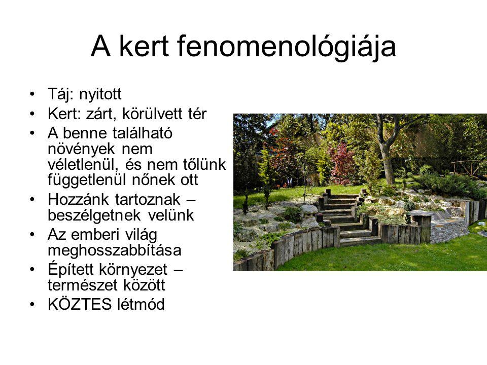 A kert fenomenológiája 2 •Kert // épített környezet, díszítés: teret szakítanak ki, és számunkra elérhetővé teszik •Lásd az oszlop és a fatörzs összehasonlítását •A kert nem mű, de nem is természet •Egymásba játszik a kettő