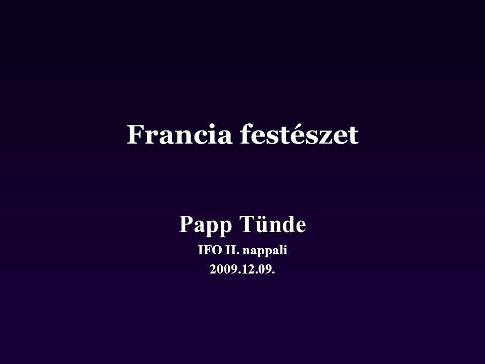 Francia festészet Papp Tünde IFO II. nappali 2009.12.09.