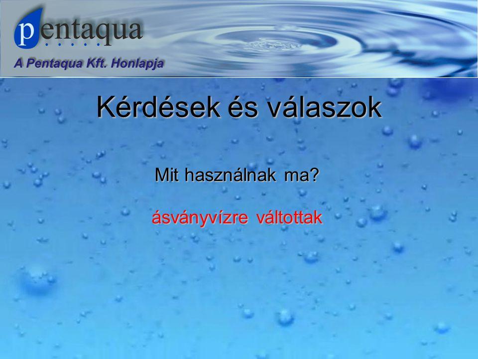 Kérdések és válaszok Miért vásárol palackos vizet? Milyen palackos vizet vásárol? A válaszok: