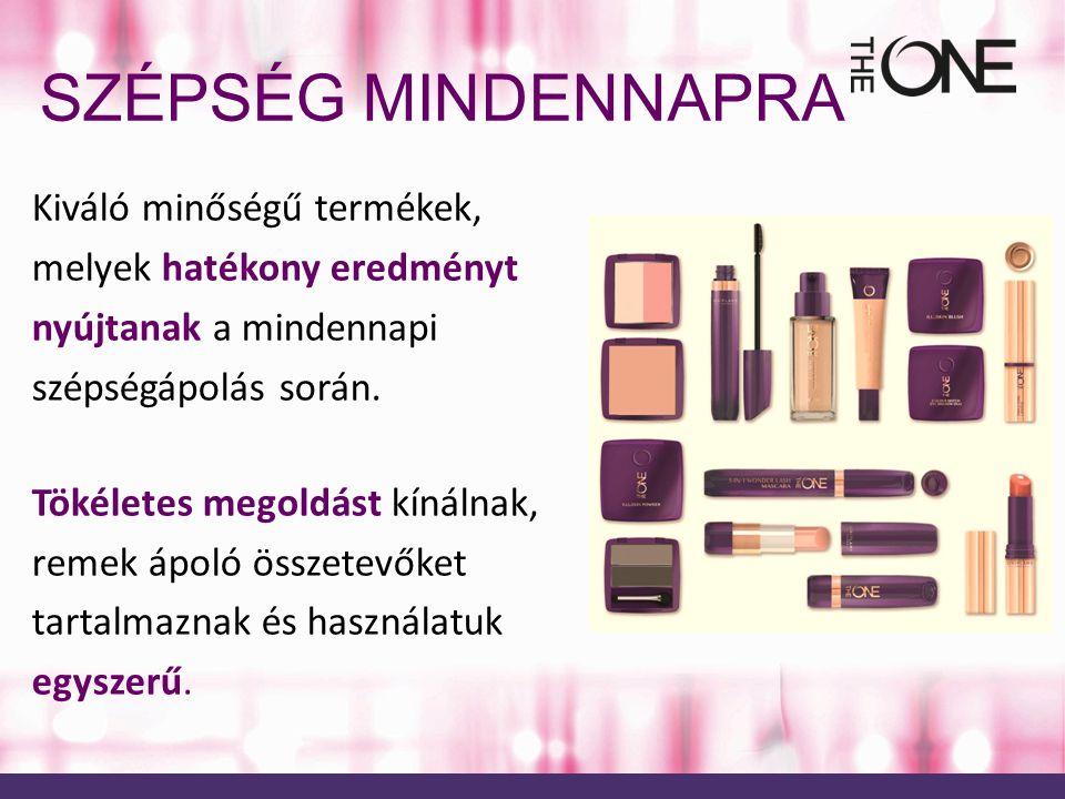 SZÉPSÉG MINDENNAPRA Kiváló minőségű termékek, melyek hatékony eredményt nyújtanak a mindennapi szépségápolás során.