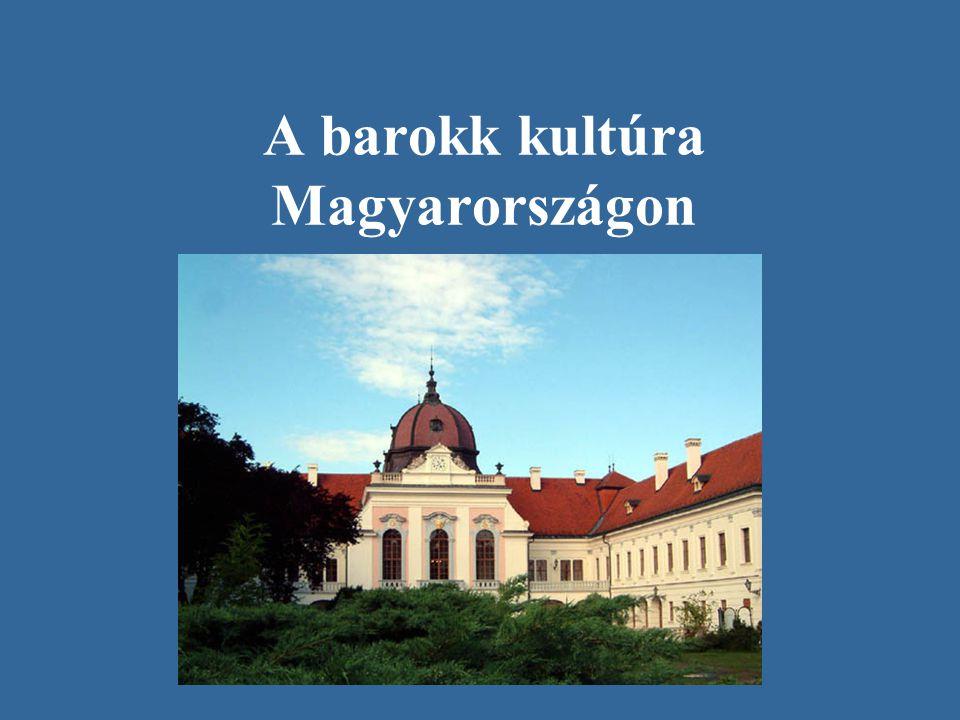 A korszak •Magyarország a 17.
