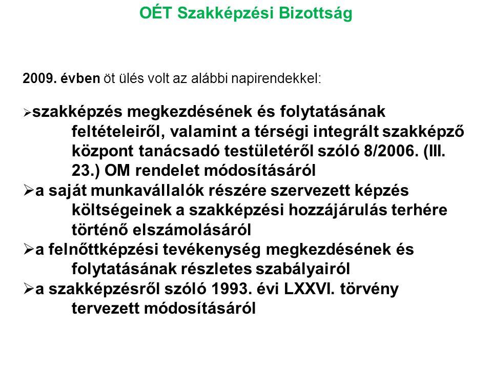 OÉT Szakképzési Bizottság 2009.